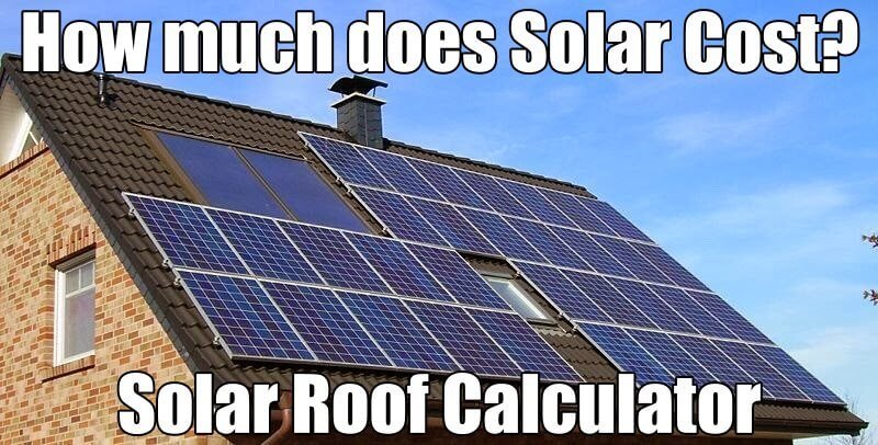 Solar roofing calculator for Cost of building a roof