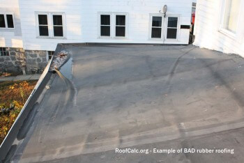 Bad Rubber Roofing - RoofCalc.org