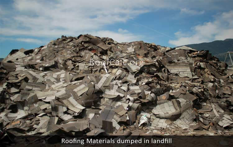 Roofing Materials dumped in landfil