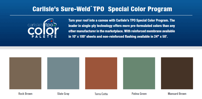 Color options for Carlisle TPO